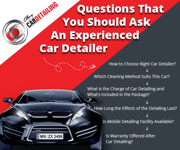 Questions That You Should Ask An Experienced Car Detailer