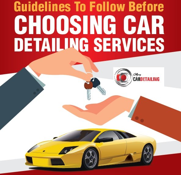 Guidelines To Follow Before Choosing Car Detailing Services