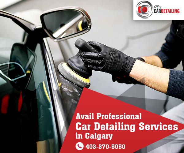 Car Detailers In Calgary