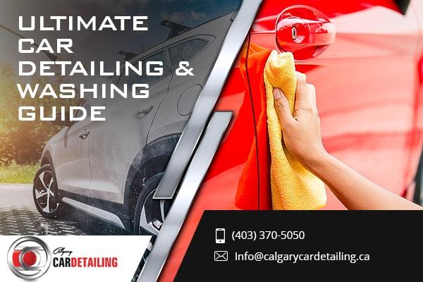 Ultimate Car Detailing Washing Guide