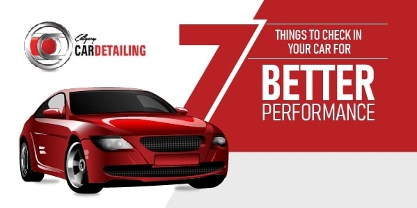 Things to Check in your Car for Better Performance
