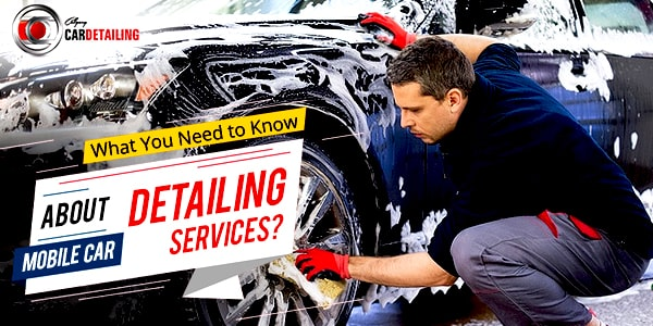 Mobile Car Detailing Services