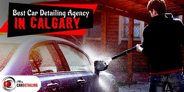 best Car Detailing Agency in calgary