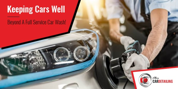 full service car wash to keep car well