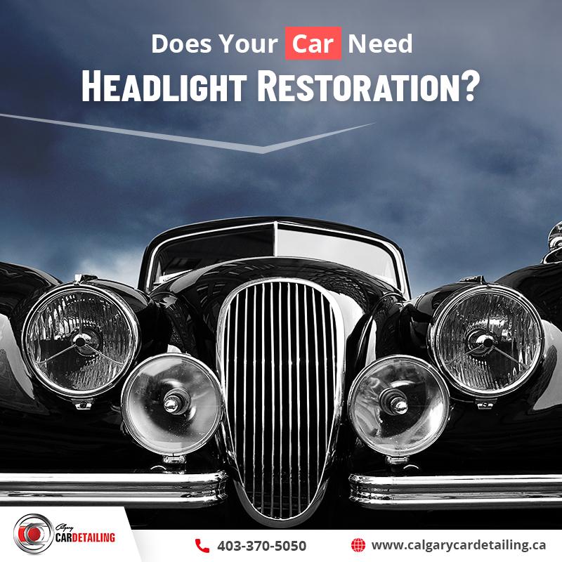 headlight restoration Calgary