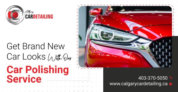 Best Car polishing in Calgary